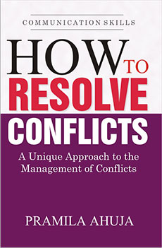 How To Resolve Conflicts –  Unique  Approach to the Management of Conflicts