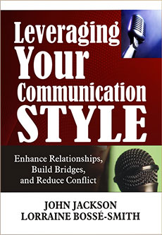 Leveraging Your Communication  Style