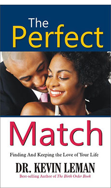 Perfect Match – Finding and  Keeping the Love of Your Life