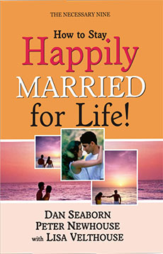 How To Stay Happily Married For Life – The Necessary Nine