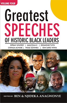 Greatest Speeches of Historic Black Leaders:Volume 4